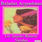Baladas Argentinas de Los Angeles Blancos Sureños