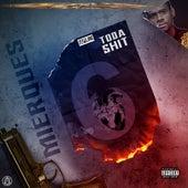 Toda Shit Mixtape, Vol. 6 von Mierques