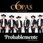 Probablemente by Seis De Copas
