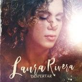 Despertar de Laura Rivera