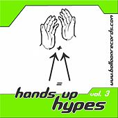 Hands Up Hypes Vol.3 by Various Artists
