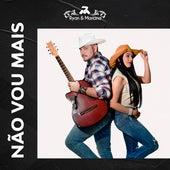 Não Vou Mais (Ao Vivo) by Ryan e Mariana