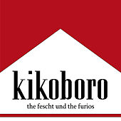 The Fescht Und The Furious de Kiko