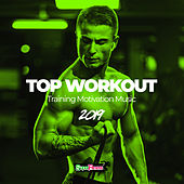 Top Workout: Training Motivation Music 2019 by Various Artists