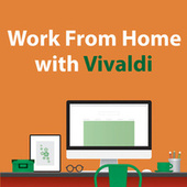 Work From Home With Vivaldi de Antonio Vivaldi