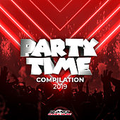 Party Time Compilation 2019 by Various Artists