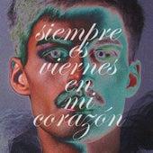 Siempre Es Viernes en Mi Corazón by Max Tejera