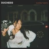 Early Days von Duchess