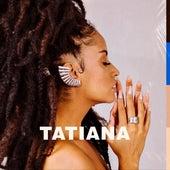 Tatiana de Tatiana