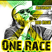 One Race by Anthony Red Rose