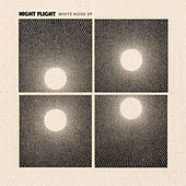 White Noise EP by NIGHT FLIGHT