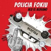 Policia Fokiu de Al2 El Aldeano