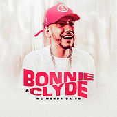 Bonnie & Clyde by MC Menor da VG