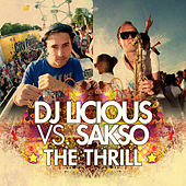 The Thrill - Saksomental Mix by DJ Licious