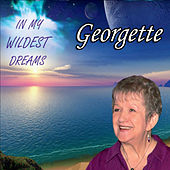 In My Wildest Dreams by gEoRgEtTe