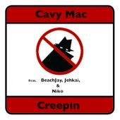 Creepin de Cavy Mac