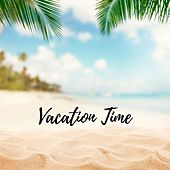 Vacation Time de Various Artists
