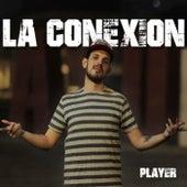 La Conexion by Player