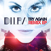 Try Again - Remix - EP by Dilba
