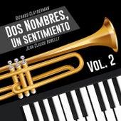 Dos Nombres, un Sentimiento, Vol. 2 de Jean Claude Borelly Richard Clayderman