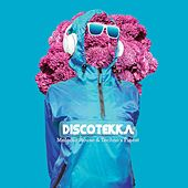 Discotekka: Melodic House & Techno's Finest de Various Artists