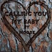 Calling You My Baby di Moose