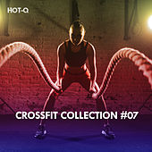 Crossfit Collection, Vol. 07 by Hot Q