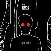 Red Eyes (Demo) (Demo) by Matchbox