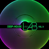 Deep House Lab, Vol. 3 by Various Artists