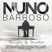 Amigos & Duetos de Nuno Barroso