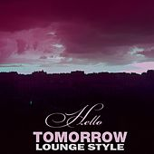 Tomorrow Lounge Style de Various Artists