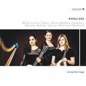 Ambarabà: Works by Saint-Saëns, Henze & Others de Sixty1strings