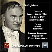 Piano Masterpieces: Sviatoslav Richter Live at Royal Albert Hall, 16th July 1961 and in Studio de Sviatoslav Richter