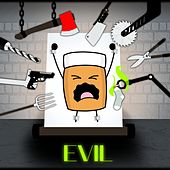 Evil by Sausage