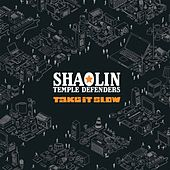 Take It Slow by Shaolin Temple Defenders