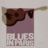 Blues In Paris de Various Artists