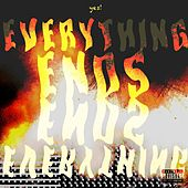 Everything Ends! von Yes