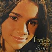 Sonhos de Francielle Miranda