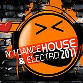 N°1 Dance House & Electro 2011 by Various Artists