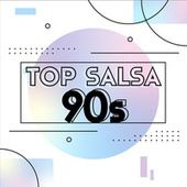 Top Salsa 90s de Various Artists