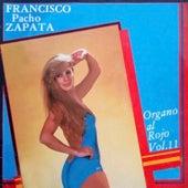 Órgano al Rojo, Vol. 11 von Francisco Pacho Zapata