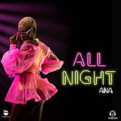 All Night de Ana