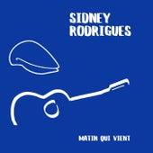 Matin qui vient de Sidney Rodrigues