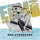 Man Overboard (Jnokes Remix) de Epic Beard Men