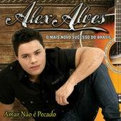 Amar Não É Pecado de Alex Alves