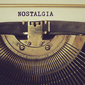 Nostalgia von Various Artists