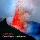 Mascagni: Cavalleria rusticana (Live) von Melody Moore