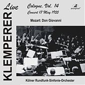 Klemperer in Cologne, Vol.14: Mozart, Don Giovanni (Historical Recording) by Otto Klemperer