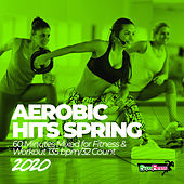 Aerobic Hits Spring 2020: 60 Minutes Mixed for Fitness & Workout 135 bpm/32 Count van Super Fitness