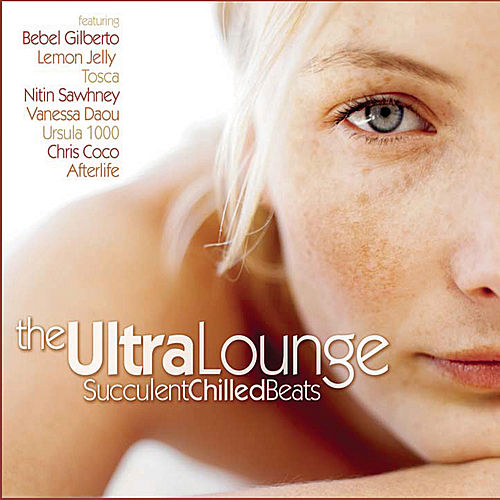 The Ultra Lounge by Various Artists